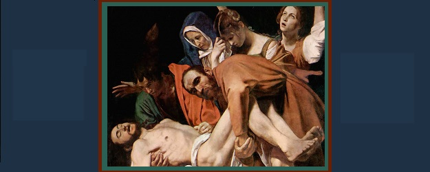 Burial of Christ by Michelangelo Caravaggio, 1602-1604.